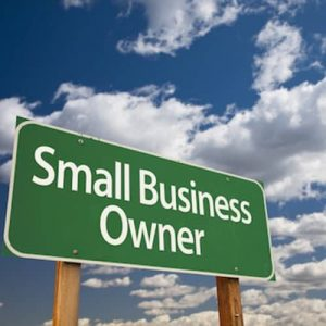 Sign with the words Small Business Owner